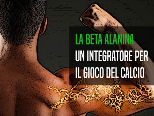 Integratori e calcio: la beta alanina