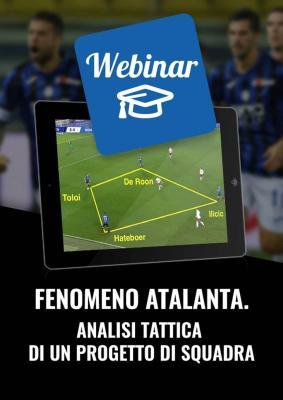 Fenomeno Atalanta. Analisi di un progetto di squadra webinar calcio